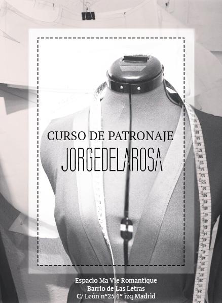 Curso de Patronaje Jorge de la Rosa